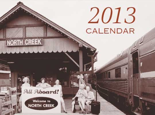North Creek … All Aboard! 2013 Calendar