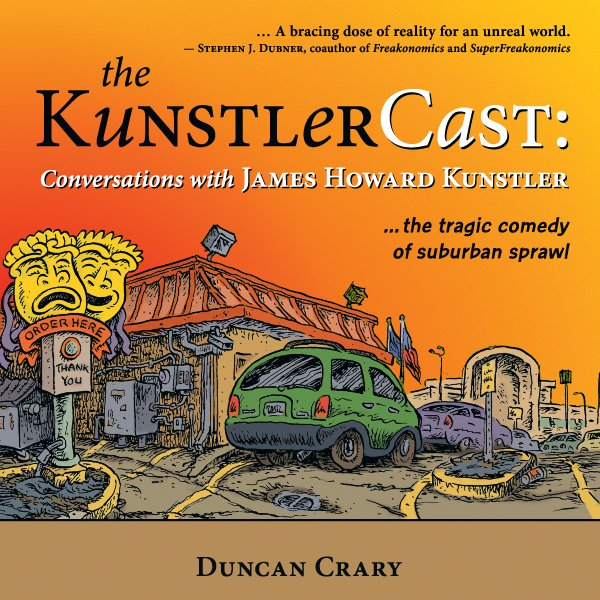 "Duncan Crary's ""The KunstlerCast: Conversations with James Howard Kunstler,"" is a collection of interviews and conversations with Kunstler, a nationally known author, lecturer, and commentator. Crary, a Delmar native, hosts a weekly podcast with Kunstler."