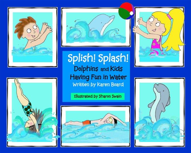 """Splish! Splash! Dophins and Kids Having Fun in Water"" by Karen Board"