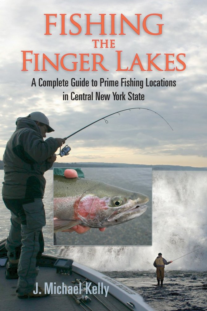 'Fishing the Finger Lakes' by J. Michael Kelly.