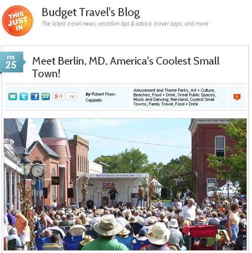 "Budget Travel announced on Feb. 25 that Berlin, Md., had received the most votes and won the ""Coolest Small Town in America"" contest."