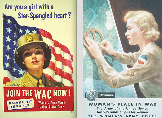 Propaganda posters encourage women to sign up for the Women's Army Corps (WAC), the women's branch of the U.S. Army, which was established in 1942. About 350,000 women served in the war, including 150,000 in the WAC.
